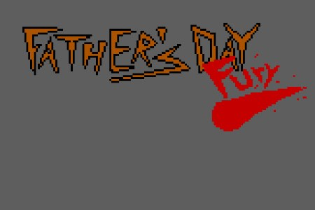 "Father""s Day Fury"