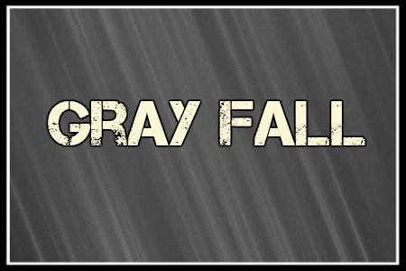 GrayFall