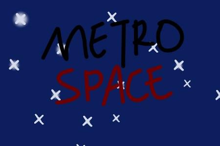 Metro Space Testing (WIP)