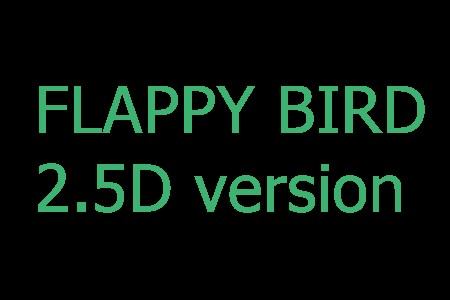 Flappy bird 2.5D