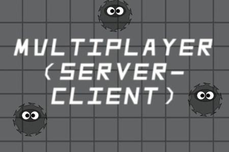 Multiplayer Server-Client (Server)